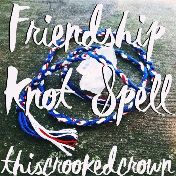 Friendship Knot Spell by This Crooked Crown
