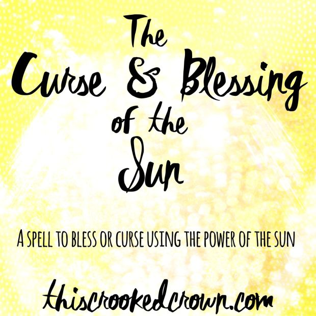 The Curse and Blessing of the Sun Spell