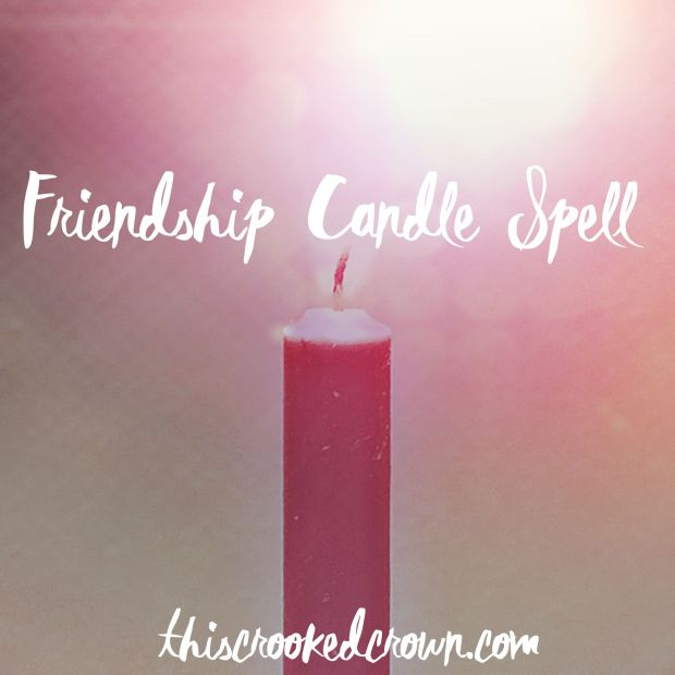 Friendship Candle Spell by This Crooked Crown