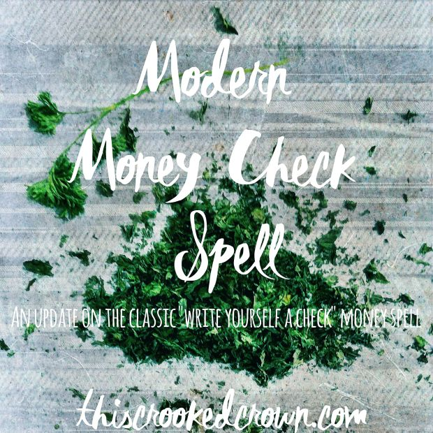 Modern Money Check Spell by This Crooked Crown