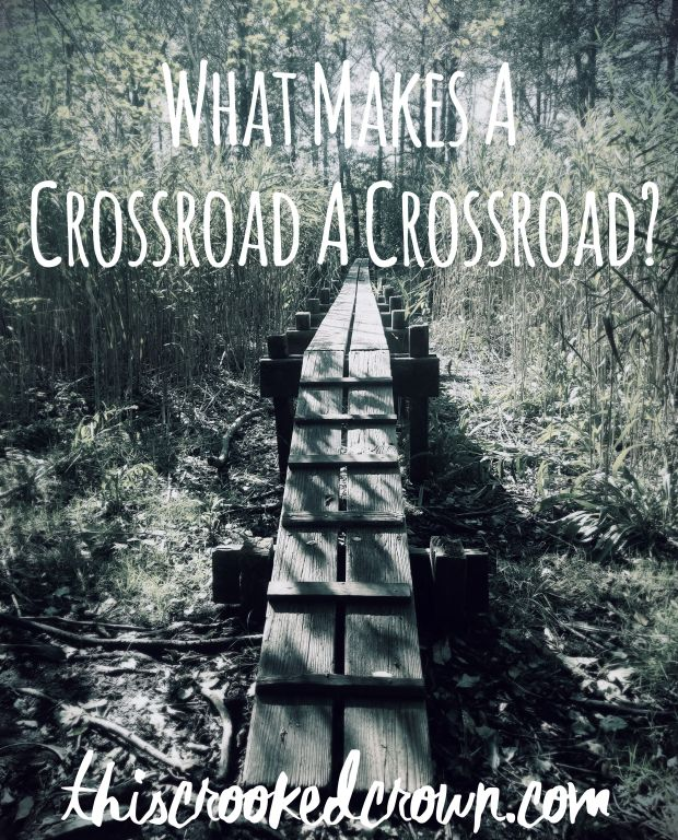 What Makes a Crossroads a Crossroads